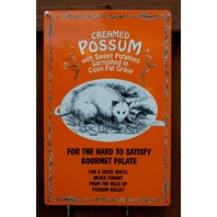 Creamed Possum Gourmet Food Tin Sign Americana Cooking Country Kitchen Food C81