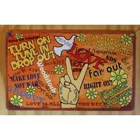 Peace Flower Power Woodstock Hippie Love Tin Metal Sign Music Vtg 60's style D60