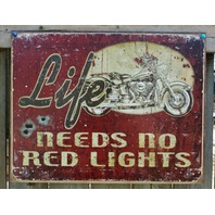 Life Needs No Red Lights Tin Metal Sign Man Cave Garage Motorcycle Bullet 23