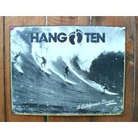 Hang Ten A California Classic Tin Sign Surfing Movie Surf Board Beach Decor E110