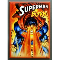 Superman BURN Refrigerator FRIDGE MAGNET DC Comics Comic Book Man Of Steel P18