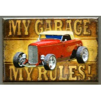 My Garage My Rules FRIDGE MAGNET Hard Rod Garage Mechanic Humor Auto Repair E4