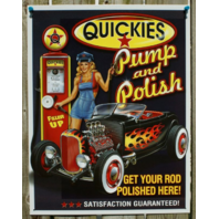 Quickies Pump n Polish Tin Sign Man Cave Garage Pin Up Girl Oil Gas Hot Rod 13A