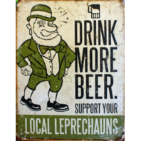Drink More Beer Support Your Local Tin Sign Irish Bar Alcohol St Patty's Day 16A
