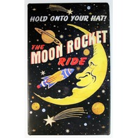 Moon Rocket Ride Tin Metal Sign Outer Space Amusement Park Roller Coaster D38