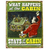 What Happens In the Cabin Stays In the Cabin Tin Sign Outdoors Camping Fire Pit