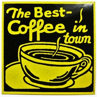 The Best Coffee In Town Tin Sign Restaurant Coffee Shop Bistro Cafe Kitchen