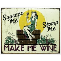 Make Me Wine Tin Metal Sign Bar Garage Man Cave Bar Humor Kitchen Winery
