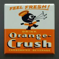 Feel Fresh Drink Orange Crush Refrigerator Fridge Magnet Soda Cola Pop Coke J4