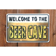 Welcome To The Beer Cave Tin Metal Sign Alcohol Garage Mancave Bar Game Room G05