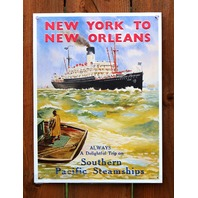 New York to New Orleans Southern Pacific Steamships Tin Sign Ship Ocean G15