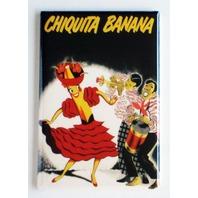 Chiquita Banana FRIDGE MAGNET refrigerator retro salsa dance ad N7
