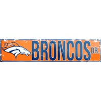 Denver Broncos Drive Tin Metal Street Sign NFL Football Team E91
