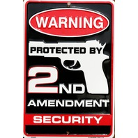 Warning Protected by 2nd Amendment Security Tin Metal Sign Hand Gun Pistol G46