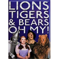 Lions Tigers and Bears Oh My! Fridge Magnet Wizard of Oz Movie Decor Dorthy D13