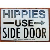 Hippies Use Side Door Woodstock Premium Embossed Tin Sign Ande Rooney