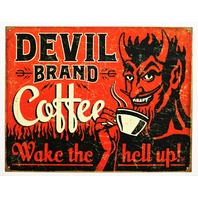 Devils Brand Coffee Wake The Hell Up Tin Sign Coffee Shop Kitchen AD G113