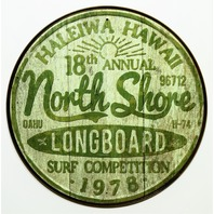 North Shore Surfing Tin Metal Signs Long Board Hawaii Surf Beach