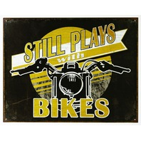 Still Plays With Bikes Tin Metal Sign Motorcycle V Twin Sturgis Bike Week GarageD24