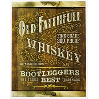 Old Faithful Whiskey Bootleggers Best Tin Metal Sign Moonshine Alcohol Liquor Bar B41