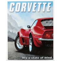 Chevy Corvette Its a State of Mind Tin Metal Sign Chevrolet Stingray C6 350