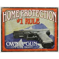 Home Protection Own A Gun Its Your Right Tin Metal Sign Home Security Hand Gun