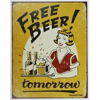 Free Beer Tomorrow Tin Metal Sign Bar Humor Funny Alcohol Liquor