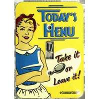 Todays Menu Take It or Leave It Light Switch Cover Cooking Kitchen Humor Funny