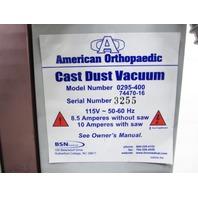 * AMERICAN ORTHOPAEDIC 0295-400 CAST DUST VACUUM
