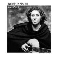 NEW Bert Jansch Heartbreak DELUXE 2-CD EDITION