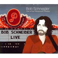 NEW Bob Schneider LIVE At The Paramount Theater DVD / CD 733792883222