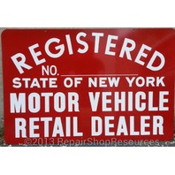 NEW YORK STATE DMV OFFICIAL REGISTERED MOTOR VEHICLE RETAIL DEALER SIGN