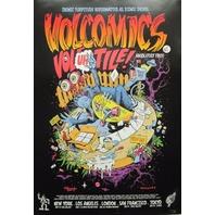 Volcom Skateboard 2007 Jim Phillips Santa Cruz Dealer Poster Mint Condition