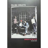 PALMA VIOLETS 2015 Danger In The Club  promotional poster ~NEW & MINT CONDITION~