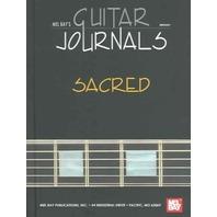 Mel Bay's Guitar Journals... Sacred (2005, Paperback)