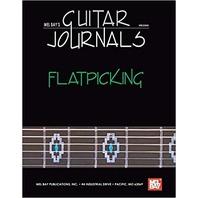 Mel Bay's Guitar Journals: Flatpicking (2005, Paperback)