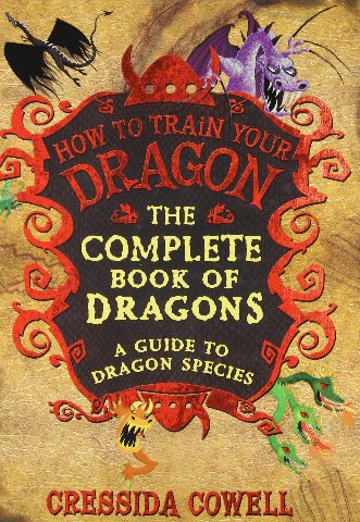 The Complete Book of Dragons :  (A Guide to Dragon Species)