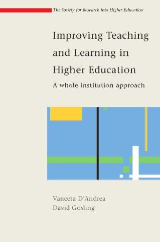 Improving Teaching and Learning in Higher Education: A whole institute approach (Society for Research into Higher Education)