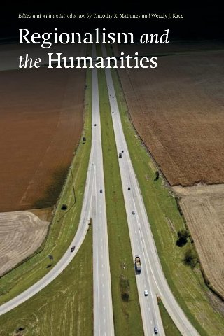 Regionalism and the Humanities