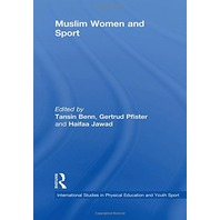 Muslim Women And Sport (Routledge Studies In Physical Education And Youth Sport)