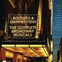 Rodgers & Hammerstein- The Complete Broadway Musicals