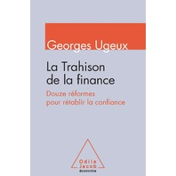 La Trahison de la finance (French Edition)