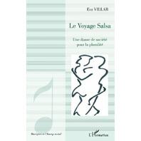 Le voyage Salsa: Une danse de société pour la pluralité (French Edition)