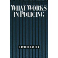 What Works in Policing (Readings in Crime and Punishment)