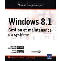 Windows 8.1 - Gestion et maintenance du système