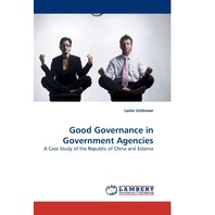 Good Governance in Gov. Agencies: A Case Study of the Rep. of China & Estonia