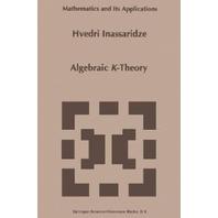 Algebraic K-Theory (Mathematics and Its Applications)