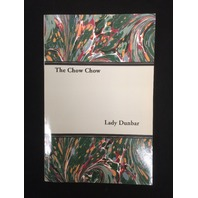 The Chow Chow by Lady Dunbar