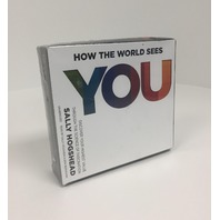 How The World Sees You: Discover Your Highest Value Through Science Fascination