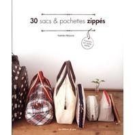 30 sacs et pochettes zippés : Patrons en taille réelle